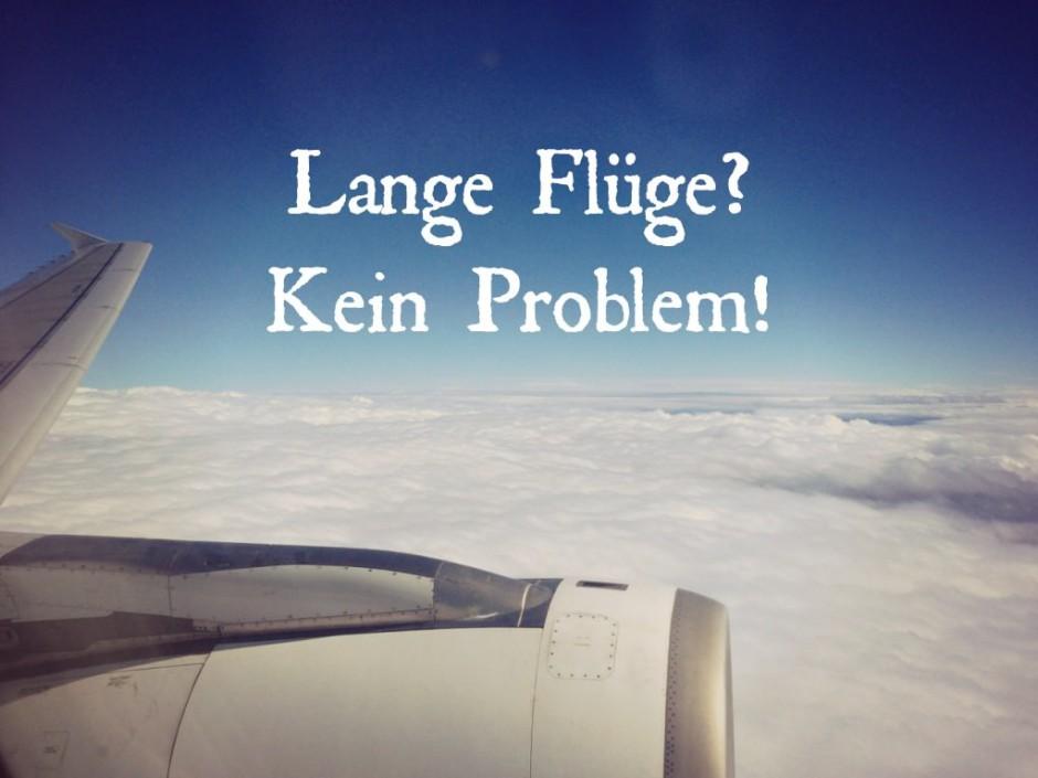 Lange Flüge überstehen Tipps